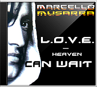 Maxi-CD: Marcello Musarra - L.O.V.E. - Heaven can wait